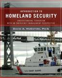 Introduction to Homeland Security : Understanding Terrorism with an Emergency Management Perspective, McEntire, David A., 047012752X