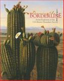 Drawing the Borderline : Artist-Explorers of the U. S. -New Mexico Boundary Survey, Albuquerque Museum Staff, 0826317529