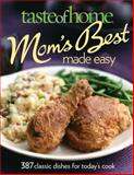 Taste of Home Mom's Best Made Easy, Taste of Home Editorial Staff, 0898217520
