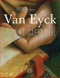 Van Eyck in Detail, Maximiliaan Martens and Annick Born, 1419707523
