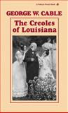 The Creoles of Louisiana, George W. Cable, 1565547527
