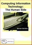 Computing Information Technology : The Human Side, , 1931777527