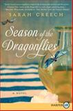 Season of the Dragonflies, Sarah Creech, 0062307525