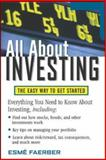 All about Investing : The Easy Way to Get Started, Faerber, Esme, 0071457526