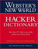 Webster's New World Hacker Dictionary, Bernadette Schell and Clemens Martin, 0470047526