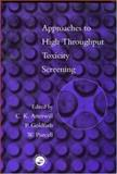 Approaches to High Throughput Toxicity Screening, , 0748407529