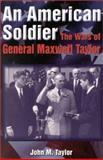An American Soldier, John Taylor, 0891417524
