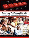 Developing 21st Century Literacies, Mary Jo Langhorne and Denise Rehmke, 1555707521