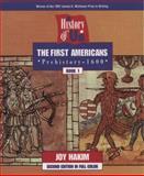 The First Americans Prehistory 1600, Joy Hakim, 0195127528
