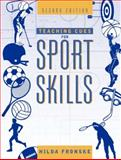 Teaching Cues for Sport Skills, Fronske, Hilda A., 0205327524
