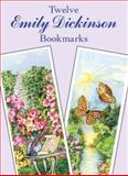 Twelve Emily Dickinson Bookmarks, Emily Dickinson, 0486427528
