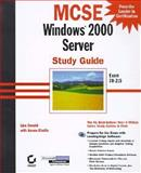 MCSE : Windows 2000 Server Study Guide, Chellis, James and Donald, Lisa, 0782127525