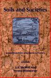 Soils and Societies : Perspectives from Environmental History, , 1874267529