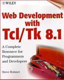 Web Development with TCL/TK 8.1, Steven Holzner, 0471327522