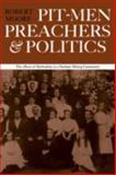 Pit-Men, Preachers and Politics, Moore, Robert, 0521297524