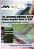 The Cardiology Intensive Board Review Question Book, , 078174752X