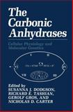 The Carbonic Anhydrases : Cellular Physiology and Molecular Genetics, , 1489907521