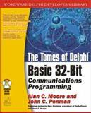 Developer's Guide to Delphi Communications, Alan Moore and John Penman, 1556227523