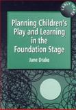 Planning Children's Play and Learning in the Foundation Stage 0th Edition