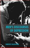 Men's Discourses of Depression, Galasinski, Dariusz, 0230507522