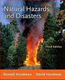 Natural Hazards and Disasters, Hyndman, Donald and Hyndman, David, 0538737522