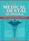Guide to Medical and Dental Schools, Saul Wischnitzer and Edith Wischnitzer, 0764147528