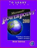 Microsoft PowerPoint 2000, O'Leary, Timothy and O'Leary, Linda I., 0072337524