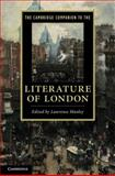The Cambridge Companion to the Literature of London, Manley, Lawrence, 0521897521