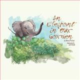 An Elephant in Our Garden, Patrick McLeod, 1482647524