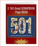501 Great Scrapbook Page Ideas, Memory Makers Books Staff, 1892127520