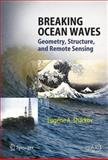 Breaking Ocean Waves : Geometry, Structure and Remote Sensing, Sharkov, Eugene A., 3642067522
