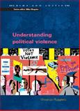 Understanding Political Violence 9780335217526