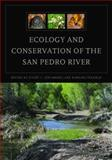 Ecology and Conservation of the San Pedro River, , 0816527520