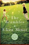 The Brambles, Eliza Minot, 1400077524