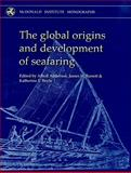 The Global Origins (and Development) of Seafaring, James Barrett, Katie Boyle, 190293752X