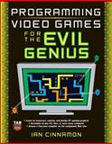 Programming Video Games for the Evil Genius, Cinnamon, Ian, 0071497528