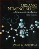 Organic Nomenclature 9780132707527