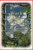 Work and Wealth, Paul Peck, 0595377521