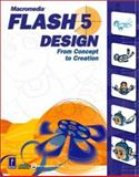 Macromedia Flash 5 Design : From Concept to Creation, Epic Software, 0761527524