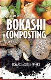 Bokashi Composting, Diego Adam and Adam Footer, 0865717524