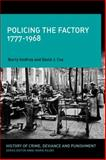 Policing the Factory : Theft, Private Policing and the Law in Modern England, Cox, David J. and Godfrey, Barry, 1441107525