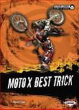 Moto X Best Trick, Patrick G. Cain, 146770752X