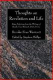 Thoughts on Revelation and Life, Brooke Foss Westcott, 1556357524