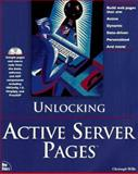 Unlocking Active Server Pages, Thurrott, Paul B. and Wille, Christoph, 1562057529
