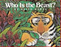 Who Is the Beast?, Keith Baker, 0152047522