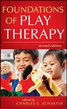Foundations of Play Therapy, , 0470527528