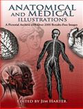 Anatomical and Medical Illustrations, , 048646752X