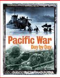 The Pacific War Day by Day, John Davison, 0785827528