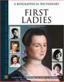 First Ladies : A Biographical Dictionary, Schneider, Dorothy and Schneider, Carl J., 0816057524