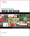 Professional Web Design : Techniques and Templates, Eccher, Clint, 1305257529